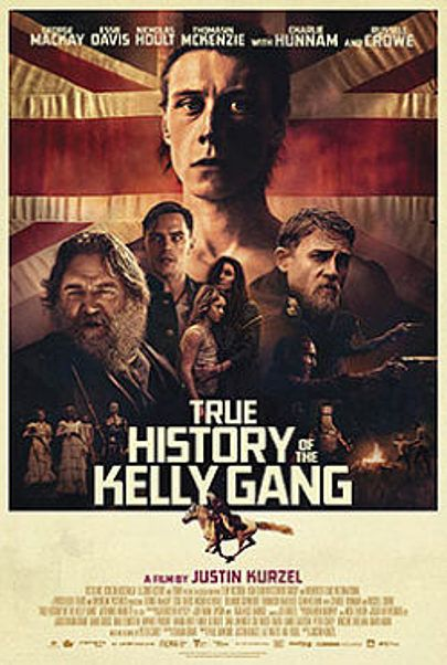 """Movie poster for """"TRUE HISTORY OF THE KELLY GANG"""""""