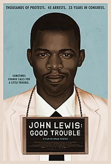 "Movie poster for ""JOHN LEWIS: GOOD TROUBLE"""