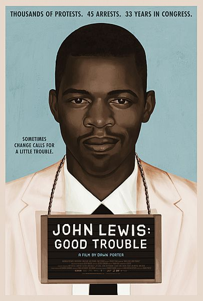 """Movie poster for """"JOHN LEWIS: GOOD TROUBLE"""""""