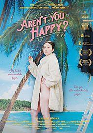 Plakat for AREN'T YOU HAPPY?