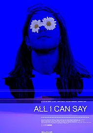 "Movie poster for ""ALL I CAN SAY"""