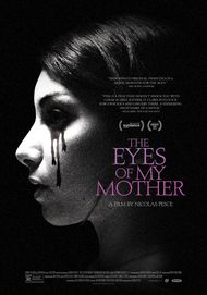 "Movie poster for ""THE EYES OF MY MOTHER"""