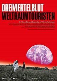 """Filmplakat für """"DREIVIERTELBLUT - WELTRAUMTOURISTEN"""""""