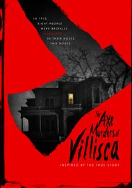 "Movie poster for ""AXE MURDERS OF VILLISCA"""