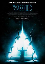 "Movie poster for ""THE VOID"""