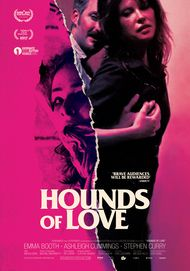 "Movie poster for ""HOUNDS OF LOVE"""