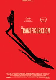 "Movie poster for ""THE TRANSFIGURATION"""