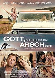 """Filmplakat für """"GOTT, DU KANNST EIN ARSCH SEIN"""""""