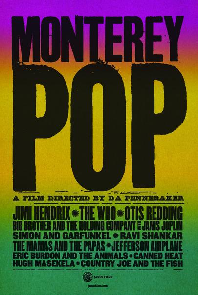 "Movie poster for ""MONTEREY POP (50th Anniversary - 4K RESTORATION)"""