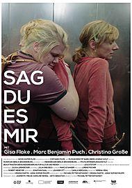 """Filmplakat für """"SAG DU ES MIR"""""""