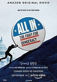 "Movie poster for ""ALL IN: THE FIGHT FOR DEMOCRACY"""