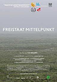 """Filmplakat für """"FREISTAAT MITTELPUNKT"""""""