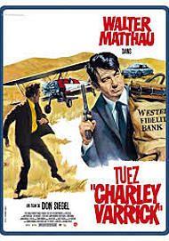 "Movie poster for ""CHARLEY VARRICK"""