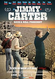 "Movie poster for ""JIMMY CARTER: ROCK & ROLL PRESIDENT"""