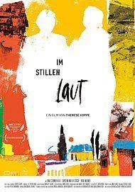 """Filmplakat für """"IM STILLEN LAUT"""""""