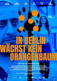 """Movie poster for """"IN BERLIN WÄCHST KEIN ORANGENBAUM"""""""
