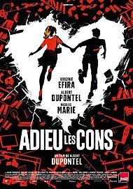 "Movie poster for ""ADIEU LES CONS"""