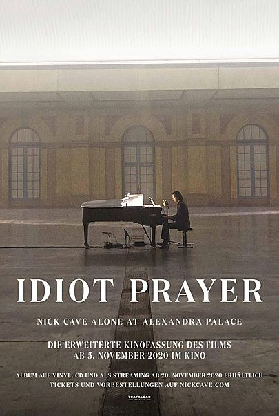 """Movie poster for """"IDIOT PRAYER - NICK CAVE ALONE AT ALEXANDRA PALACE"""""""