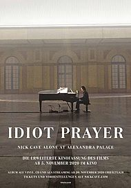 "Filmplakat für ""IDIOT PRAYER - NICK CAVE ALONE AT ALEXANDRA PALACE"""