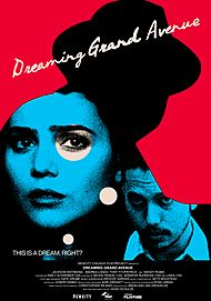"Movie poster for ""DREAMING GRAND AVENUE"""