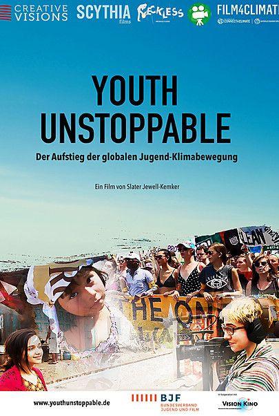 """Filmplakat für """"YOUTH UNSTOPPABLE - DER AUFSTIEG DER GLOBALEN JUGEND-KLIMABEWEGUNG"""""""
