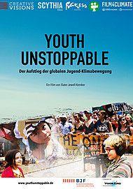 """Movie poster for """"YOUTH UNSTOPPABLE - DER AUFSTIEG DER GLOBALEN JUGEND-KLIMABEWEGUNG"""""""
