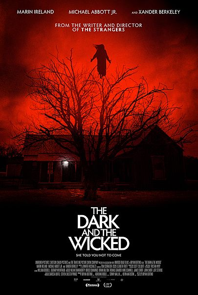 """Movie poster for """"THE DARK AND THE WICKED"""""""