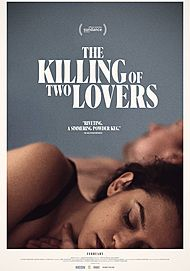 "Movie poster for ""THE KILLING OF TWO LOVERS"""