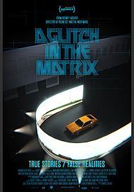 "Movie poster for ""A GLITCH IN THE MATRIX"""