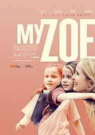 "Movie poster for ""MY ZOE"""