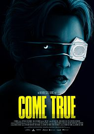 "Movie poster for ""COME TRUE"""