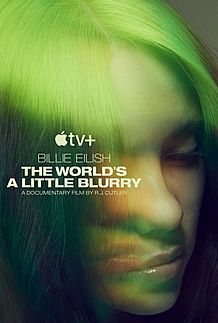 "Movie poster for ""BILLIE EILISH: THE WORLD'S A LITTLE BLURRY"""