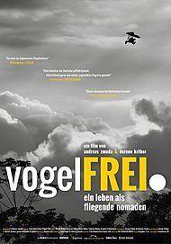 """Movie poster for """"VOGELFREI. EIN LEBEN ALS FLIEGENDE NOMADEN"""""""