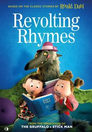 "Movie poster for ""REVOLTING RHYMES"""