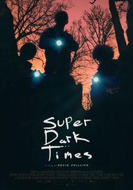 "Movie poster for ""SUPER DARK TIMES"""