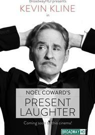 "Movie poster for ""PRESENT LAUGHTER (BroadwayHD)"""