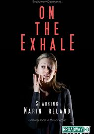 "Movie poster for ""ON THE EXHALE (BroadwayHD)"""