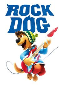 "Movie poster for ""ROCK DOG"""