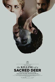 "Movie poster for ""THE KILLING OF A SACRED DEER"""