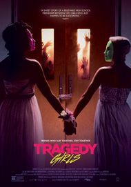 "Movie poster for ""TRAGEDY GIRLS"""