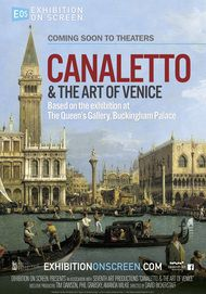 "Movie poster for ""CANALETTO AND THE ART OF VENICE - Exhibition on Screen"""