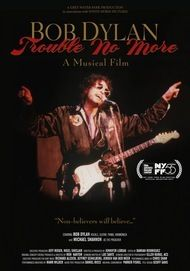 "Movie poster for ""BOB DYLAN: TROUBLE NO MORE"""