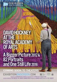 "Movie poster for ""DAVID HOCKNEY AT THE ROYAL ACADEMY OF ARTS – A Bigger Picture 2012 & 82 Portraits and One Still-Life 2016"""