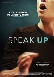 "Movie poster for ""SPEAK UP"""