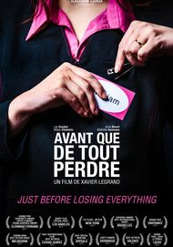 "Movie poster for ""JUST BEFORE LOSING EVERYTHING"""
