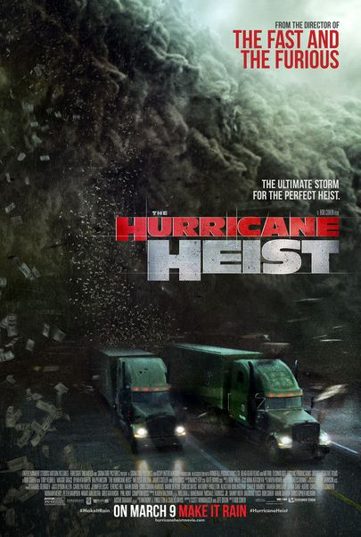 "Movie poster for ""THE HURRICANE HEIST"""