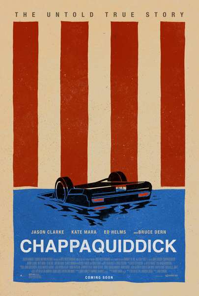 "Movie poster for ""CHAPPAQUIDDICK"""