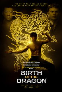 "Movie poster for ""BIRTH OF THE DRAGON"""