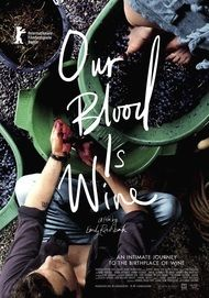 "Movie poster for ""OUR BLOOD IS WINE"""