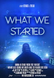 "Movie poster for ""WHAT WE STARTED"""